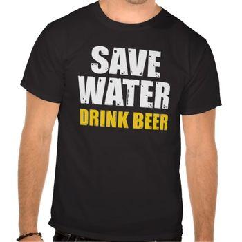 save_water_drink_beer_t_shirt-r336b4103440b404aaa57da1c12968298_va6lr_512